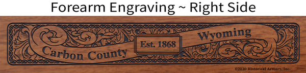 Carbon County Wyoming Engraved Rifle Forearm Right-Side