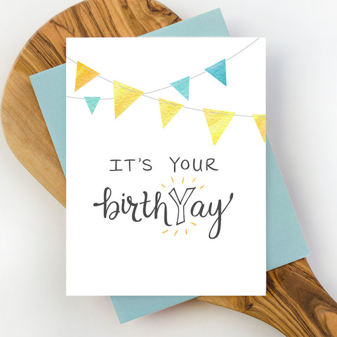 It's Your BirthYay Greeting Card