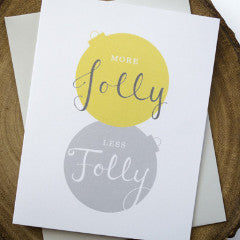 More Jolly Less Folly Holiday Card