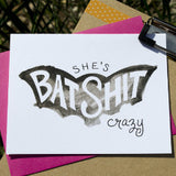Batshit Crazy Greeting Card