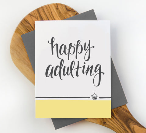 Happy Adulting Birthday Card