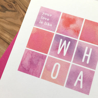 Your Love Is Like Whoa Greeting Card