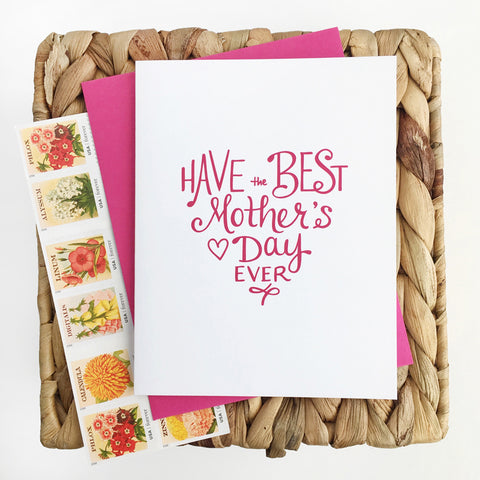Have the Best Mother's Day Card