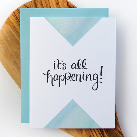 It's All Happening Greeting Card