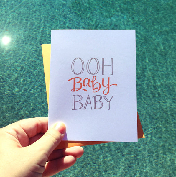 Ooh Baby Baby Greeting Card
