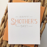 Happy Smother's Day Card