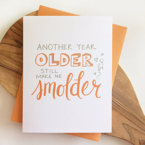 Make Me Smolder Birthday Card