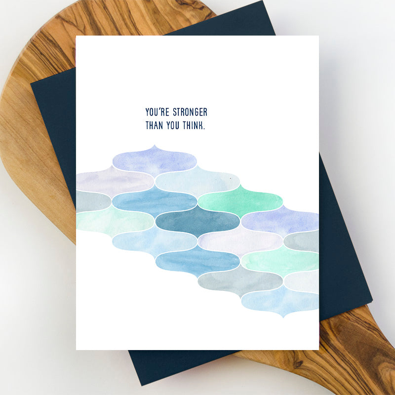 You're Stronger Than You Think Greeting Card
