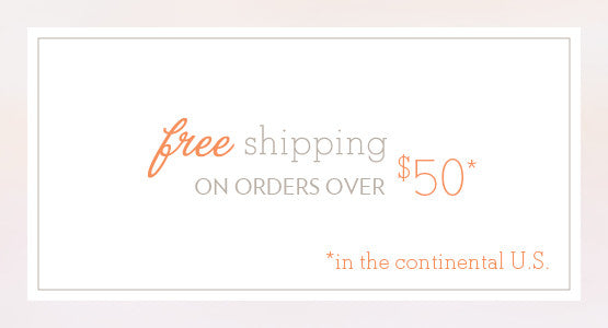Free shipping on orders over $50 in the U.S.