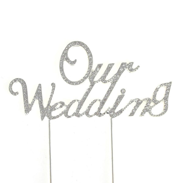 Metal Rhinestone Celebration Cake Toppers, Silver, Our Wedding