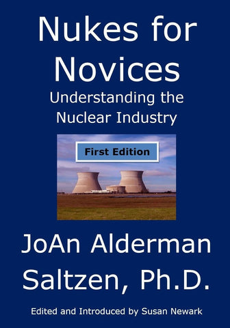Paperback Nukes for Novices: Understanding the Nuclear Industry Environmental Science Nuclear Power Nuclear History/Politics/Medicine  Print Edition