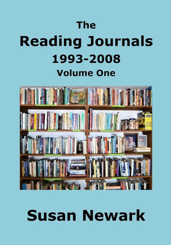 E-Book The Reading Journals 1993-2008 (Volume One) Books About Books Reading Literary Interest Book Club Selection  /  Print Edition Also Available