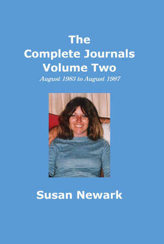 Paperback The Complete Journals Volume Two August 1983 to August 1987 Print Edition