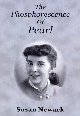 E-Book The Phosphorescence of Pearl Memoir 1960s / 1970s Coming of Age Hippie Culture  /  Print Edition Also Available