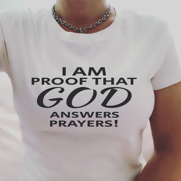 I Am Proof That God Answers Prayers!