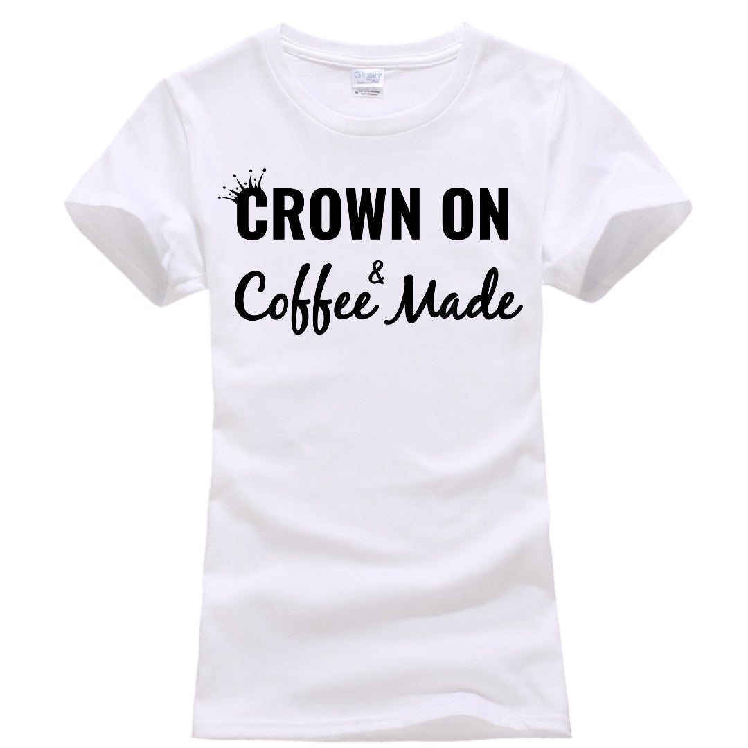 Crown On & Coffee Made