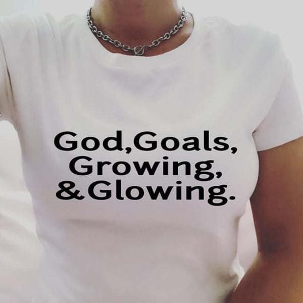 God, Goals, Growing, & Glowing.