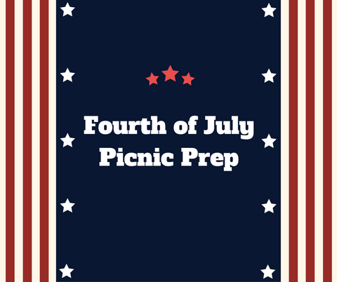 Fourth of July Picnic Prep