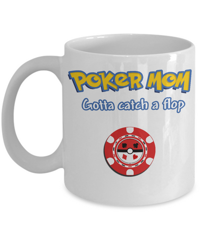 Poker Mom Coffee Mug