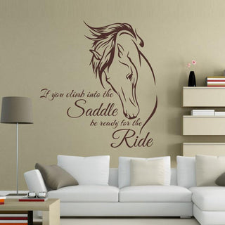 Homeware - If You Climb Into The Saddle - Horse Wall Decal Sticker