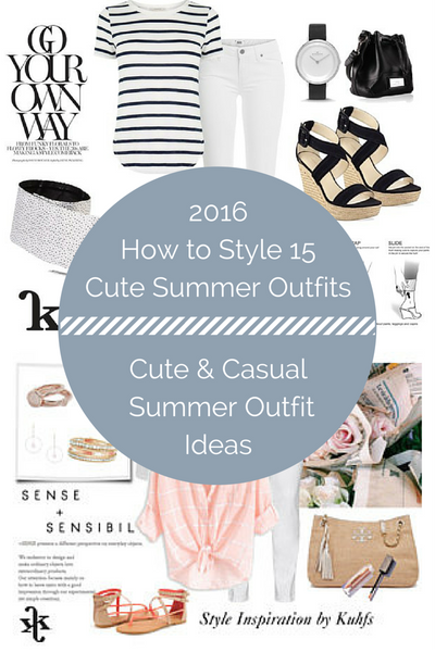 How to Style 15 Cute Summer Outfits