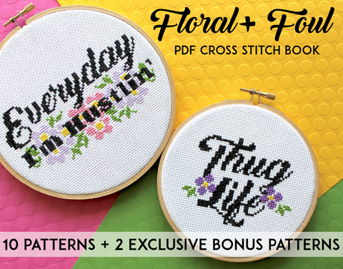 Floral + Foul Book 12 pattern Counted Cross Stitch PDF DOWNLOAD Intermediate