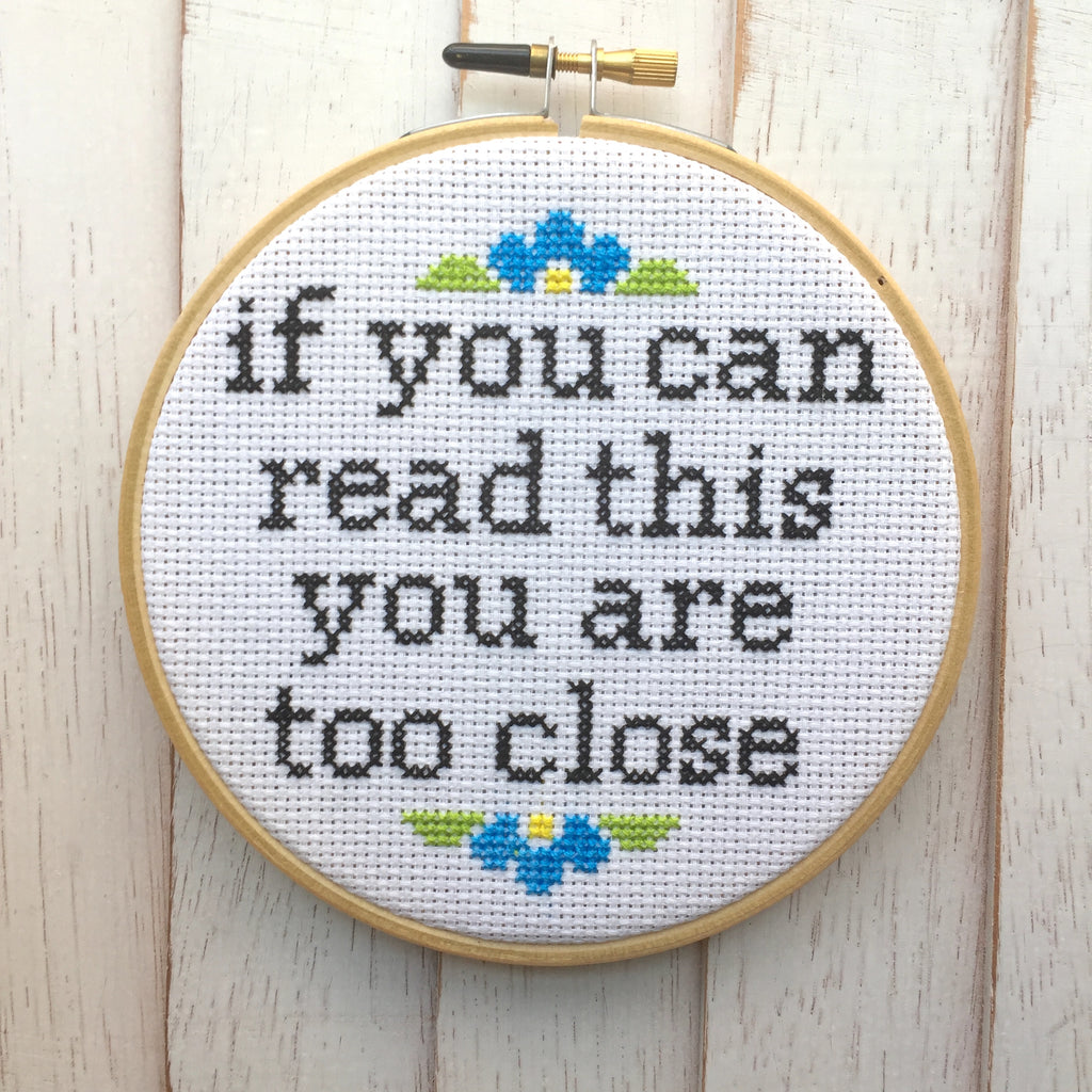 You Are Too Close Counted Cross Stitch Digital Pattern