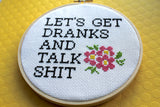 Let's Get Dranks and Talk Sh*t Counted Cross Stitch Pattern DOWNLOAD Intermediate