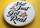 Sh*t Just Got Real Counted Cross Stitch Pattern DOWNLOAD Intermediate