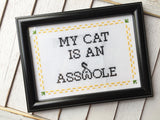 My Cat is an A**hole Cross Stitch Pattern Download Intermediate