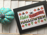 Make Every Day Halloween Counted Cross Stitch DIY KIT Intermediate
