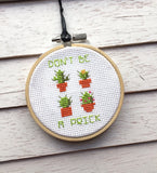 Don't Be A Prick Tiny Cacti Cactus Plant Cross Stitch Pattern DIGITAL DOWNLOAD Beginner
