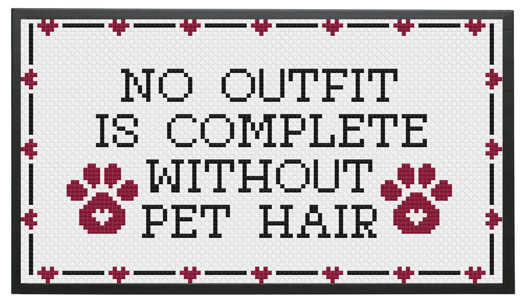 No Outfit is Complete Without Pet Hair Cat Dog Fur Cross Stitch Pattern DIGITAL Download Intermediate 100% donation to animal rescue!