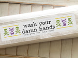Wash Your Damn Hands Towel Kit