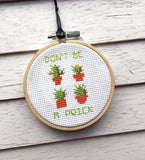 Don't Be A Prick Tiny Cacti Cactus Plant Counted Cross Stitch DIY KIT Beginner