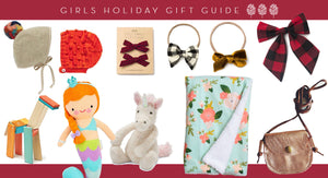 Girls Holiday Gift Guide