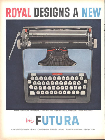 Royal Futura Typewriter (Double Page) LIFE October 20 1958
