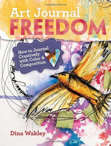 Dina Wakley Art Journal Freedom