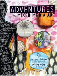 Adventures In Mixed Media Art Book