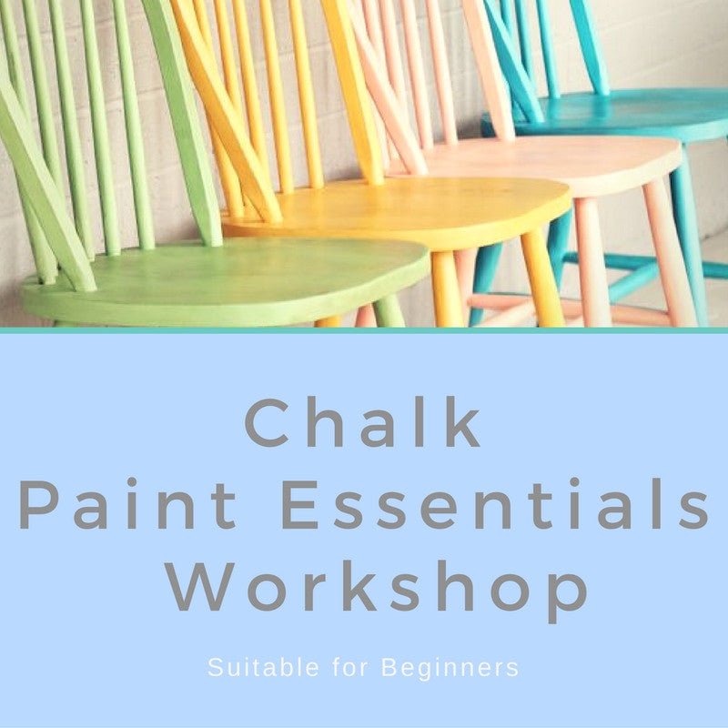 Chalk Paint Essentials Workshop : Thursday 21st September  6:30-9:30pm