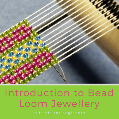 Introducing to Bead Loom Jewellery : Thursday 10th August 6:30-9:30pm