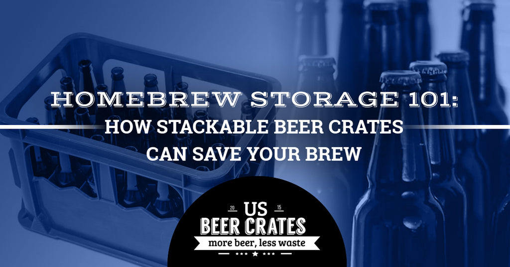 Homebrew Storage 101: How Stackable Beer Crates Can Save Your Brew