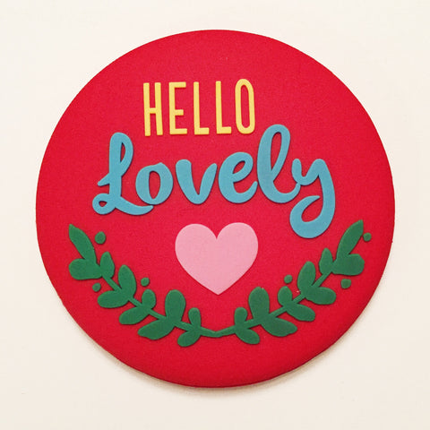 """Hello Lovely"" Compact Mirror"