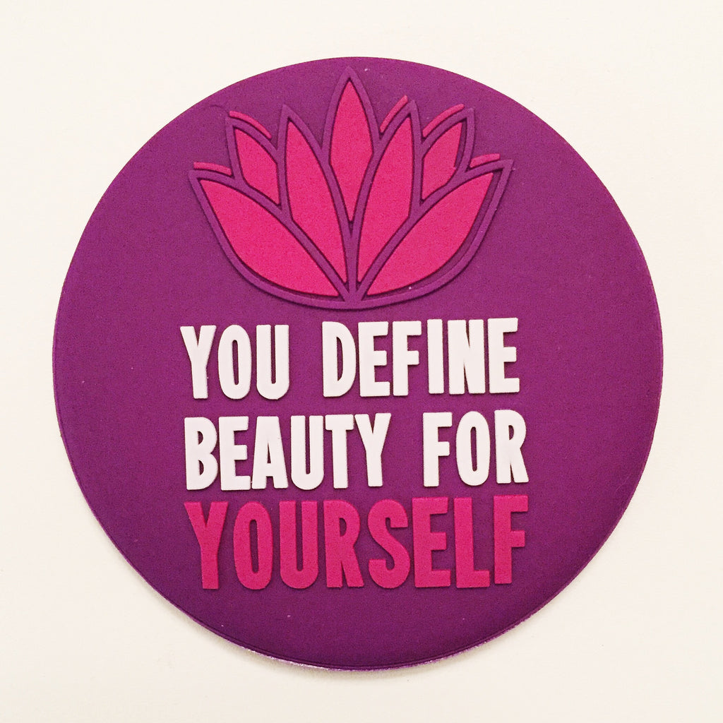 """You Define Beauty For Yourself"" Compact Mirror"