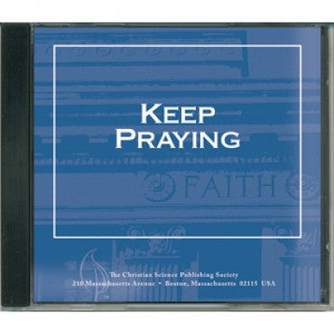 CD: Keep Praying - Audio Edition