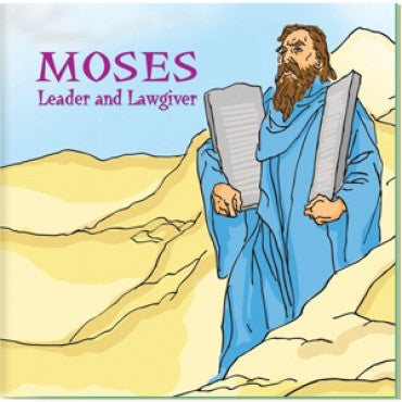 Moses: Leader and Lawgiver children's book