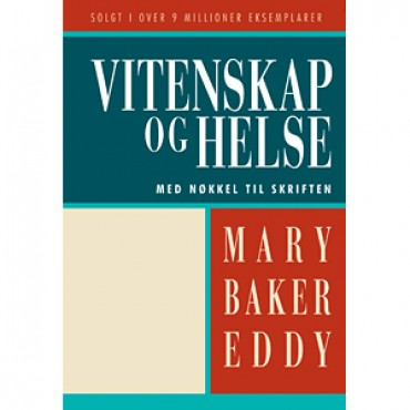 Science and Health with Key to the Scriptures Mary Baker Eddy Norwegian translation Vitenskap og Helse Med Nokkel Tol Skriften
