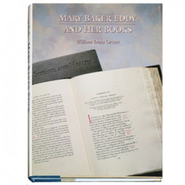 Mary Baker Eddy and Her Books by William Dana Orcutt