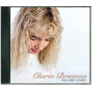 CD: You are Loved by Cherrie Brennan