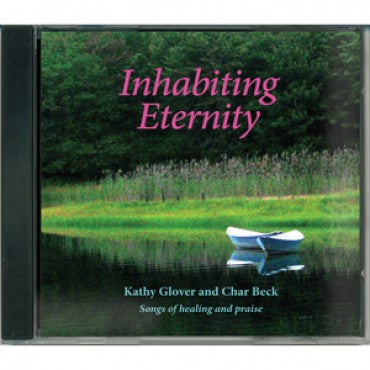CD: Inhabiting Eternity cathy glover and char beck
